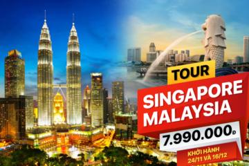 TOUR SINGAPORE - MALAYSIA GIÁ RẺ