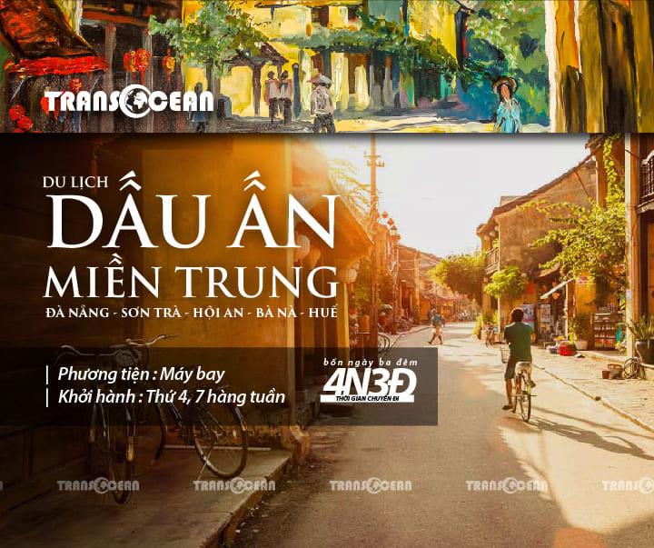 [2019] TOUR DU LỊCH DẤU ẤN MIỀN TRUNG 4N3Đ