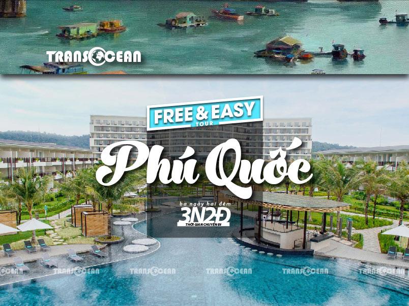 TOUR FREE AND EASY SOY BEACH HOUSE PHÚ QUỐC 3N2Đ