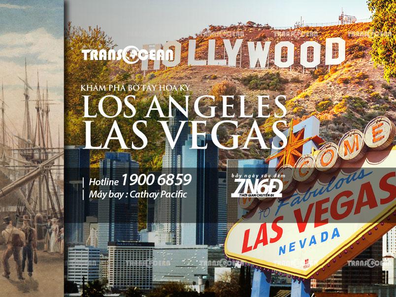 BỜ TÂY HOA KỲ | LOS ANGELES - LAS VEGAS 7N6Đ