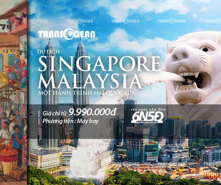 TOUR NƯỚC NGOÀI | KHÁM PHÁ SINGAPORE - MALAYSIA 6N5Đ