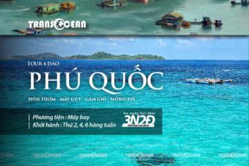 TOUR PHÚ QUỐC 4 ĐẢO THIÊN ĐƯỜNG - RẠCH VẸM MÙA SAO BIỂN 3N2Đ