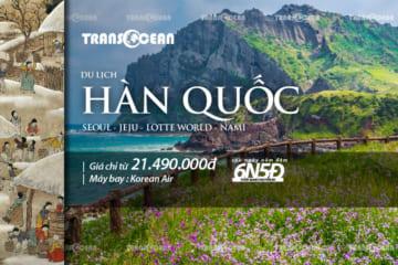 DU LỊCH HÀN QUỐC| SEOUL - JEJU - LOTTE WORLD - NAMI