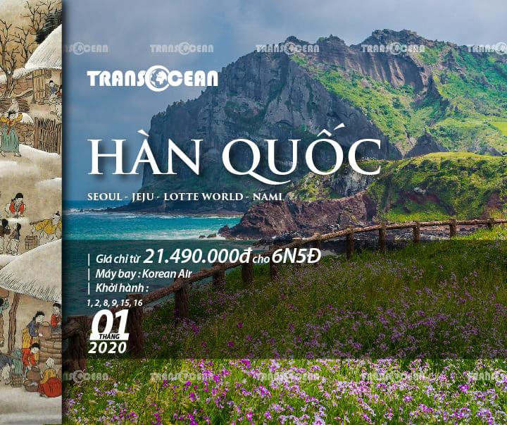 DU LỊCH HÀN QUỐC  SEOUL - JEJU - LOTTE WORLD - NAMI
