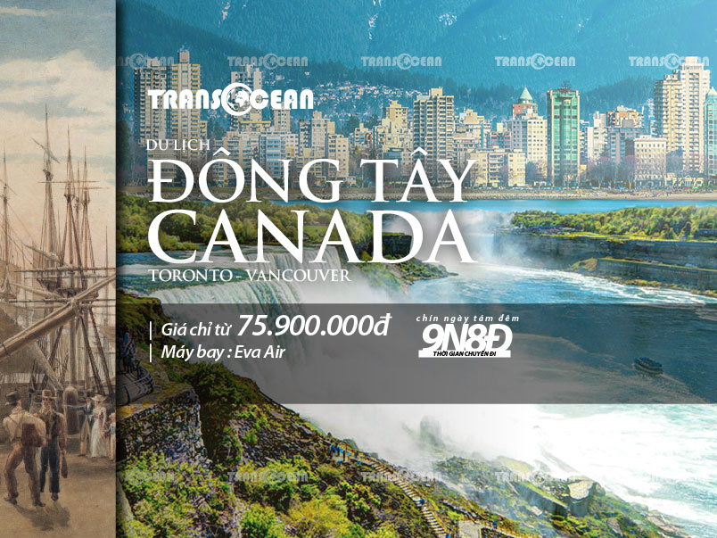 TOUR TOÀN CẢNH ĐÔNG TÂY CANADA | TORONTO - VANCOUVER