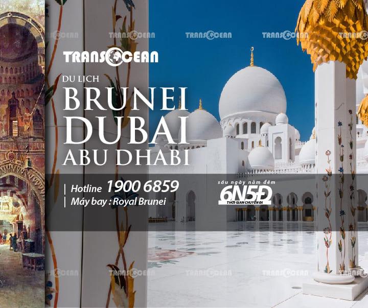 TOUR BRUNEI – DUBAI – ABU DHABI 6N5Đ