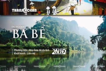 TOUR DU NGOẠN BA BỂ 2020
