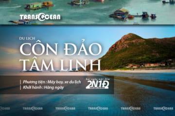 TOUR DU LỊCH CÔN ĐẢO TÂM LINH 2N1Đ