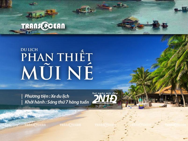TOUR DU LỊCH PHAN THIẾT - MŨI NÉ 2N1Đ