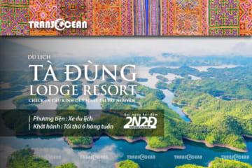 TOUR TÂY NGUYÊN 2N2Đ | TÀ ĐÙNG – LODGE RESORT
